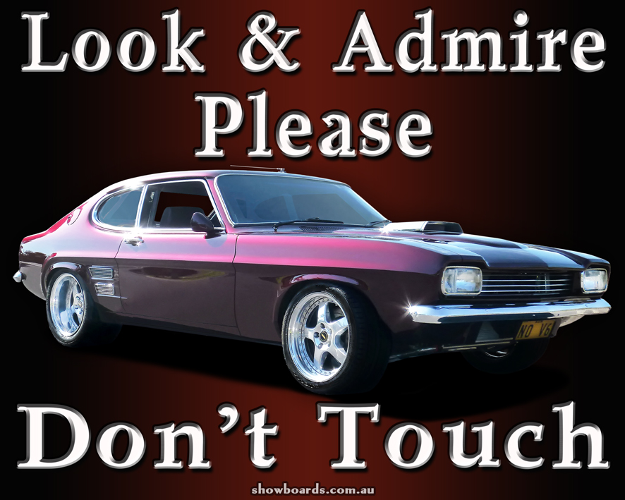 Ford Capri do not touch look and admire sign