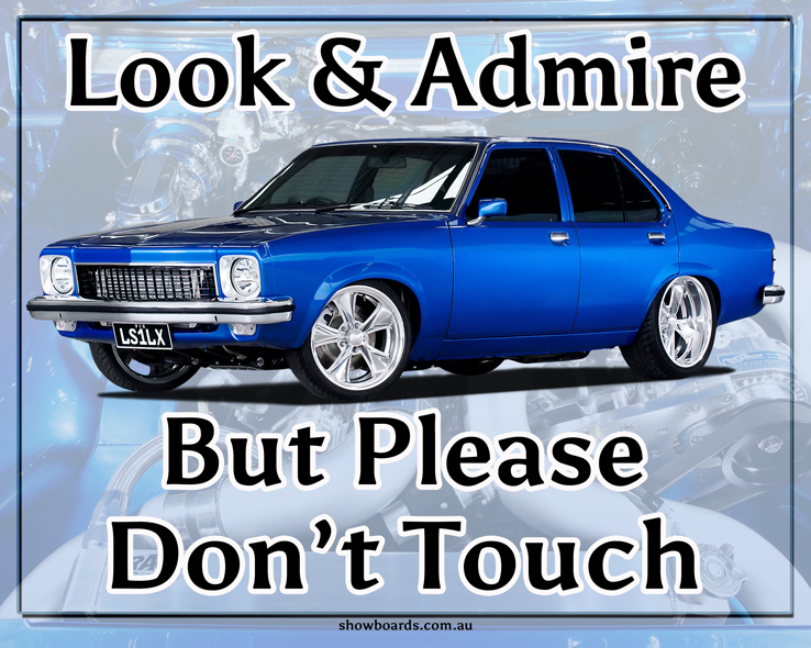Holden LX Torana look and admire do not touch sign