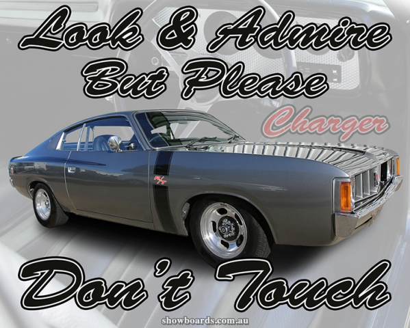 Valiant Charger R/T49 look and admire do not touch sign