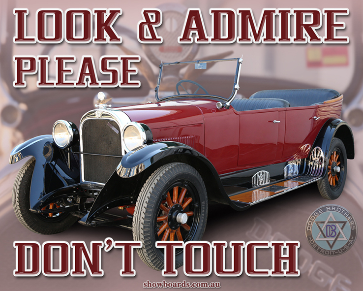 Dodge tourer look and admire do not touch sign