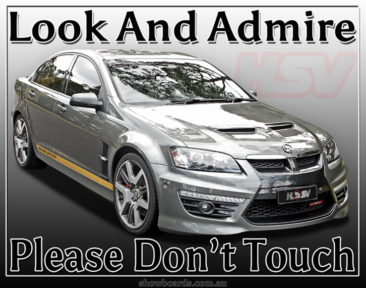Holden HSV GTS Look & Admire Do Not Touch Sign
