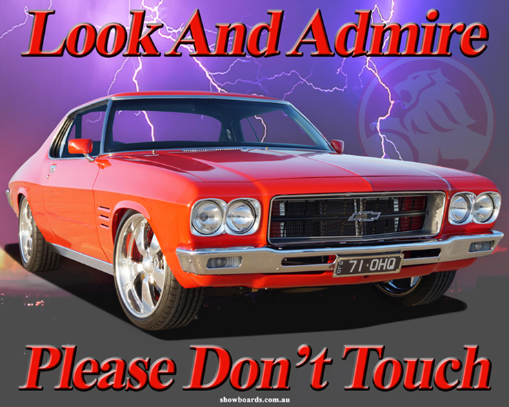 Holden HQ Monaro Coupe Look & admire Do Not Touch Sign